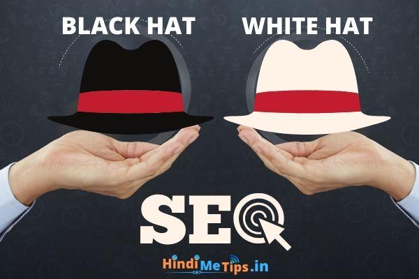 Black Hat SEO Vs White Hat SEO Kya Hota Hai