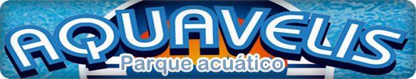 Parque acuático Aquavelis el lugar ideal para pasar un divertido y refrescante día en familia