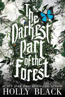 The Darkest Part of the Fortest by Holly Black book standalone