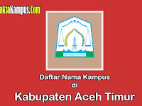 6+ Kampus Terbaik di Kabupaten Aceh Timur yang Negeri dan Swasta