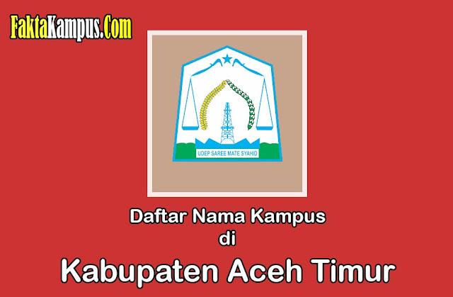 Info Kampus di Aceh Timur