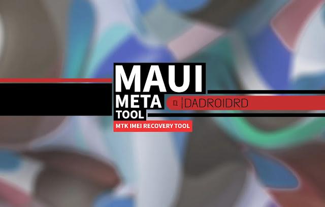Maui META Tool, Maui META Tool Google Drive, Versi terbaru, Download Maui META Tool Terbaru, Latest version Maui META Tool, Download Maui META Tool Latest, Fungsi Maui META Tool, Cara pakai Maui META Tool, IMEI Maui META Tool, Kegunaan Maui META Tool, Maui META Tool MediaTek