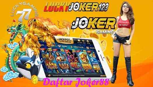 Daftar Joker88 Joker Gaming Tempat Bermain Slot Online Berkualitas