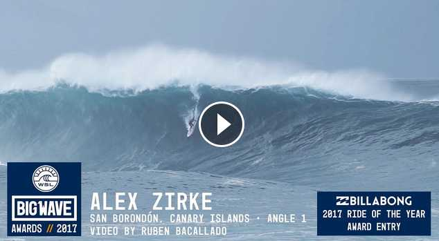 Alex Zirke at San Borondo n 1 - 2017 Billabong Ride of the Year Entry - WSL Big Wave Awards