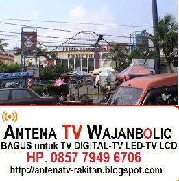 Jual ANTENA TV WAJANBOLIC  Pasar PONDOK GEDE  Bekasi