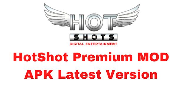 hotshot premium mod apk