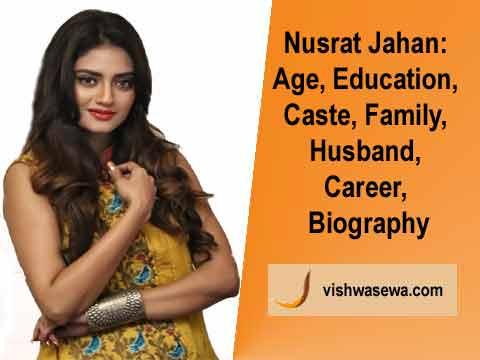 Nusrat Jahan: Age, Education, Caste, Family, Husband, Career, Biography