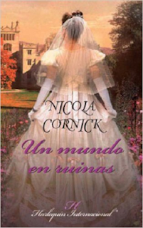 Nicola Cornick - Un Mundo En Ruinas