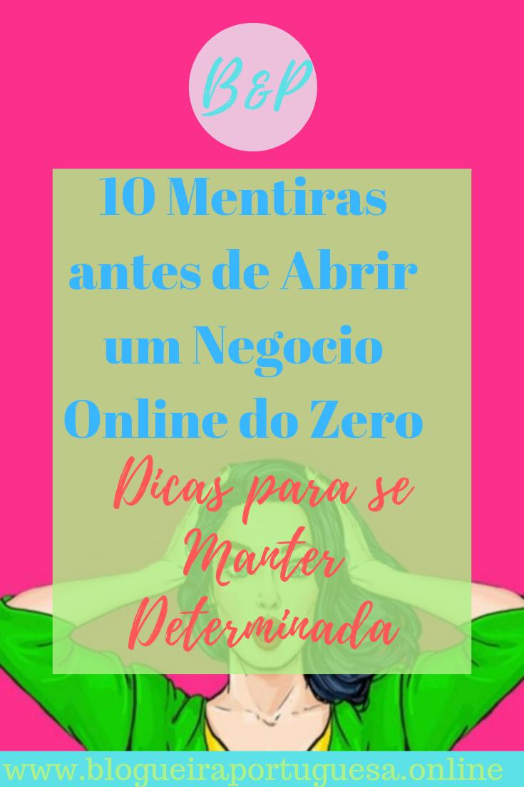 10 Mentiras sobre abrir um Negocio Online do Zero