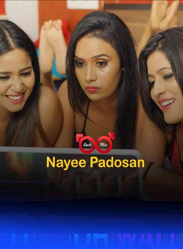 Nayee Padosan 2021 S01E02 LustFlix Hindi 720p HDRip 300MB x264