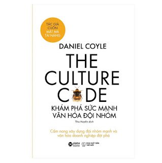 The Culture Code: Khám Phá Sức Mạnh Văn Hóa Đội Nhóm ebook PDF-EPUB-AWZ3-PRC-MOBI