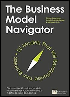 The Business Model Navigator: 55 Models That Will Revolutionise