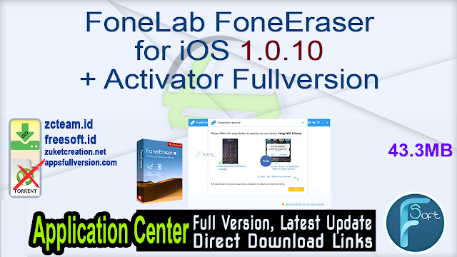 FoneLab FoneEraser for iOS 1.0.10 + Activator Fullversion