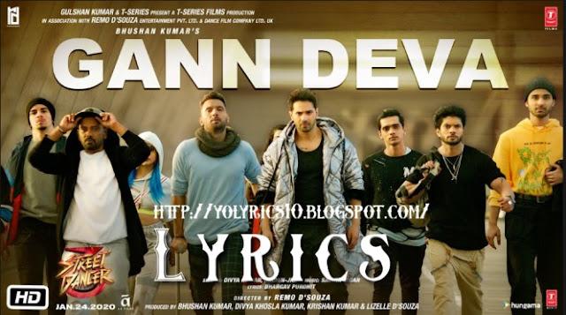 Gann Deva Lyrics - Street Dancer 3D | YoLyrics
