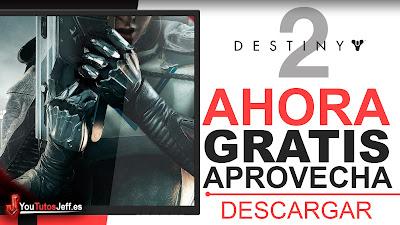 como descargar destiny 2 gratis español
