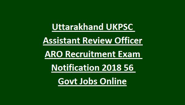 Uttarakhand Ukpsc Assistant Review Officer Aro Recruitment