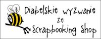 Pracę zgłaszam na wyzwanie:  http://diabelskimlyn.blogspot.com/2017/03/diabelskie-wyzwanie-ze-scrapbooking-shop.html