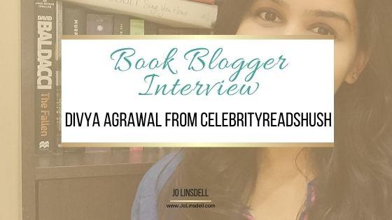 Book Blogger Interview Booktuber Divya Agrawal from celebrityreadshush