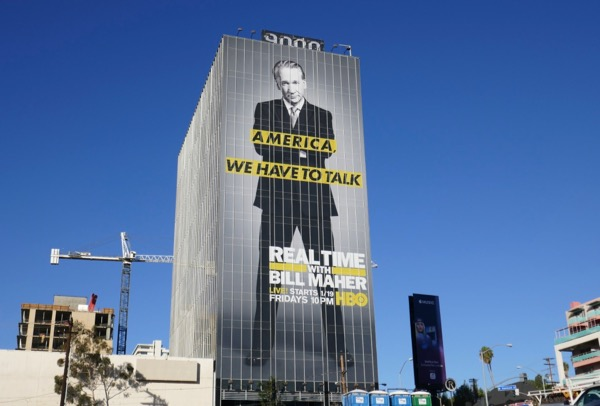 Giant Real Time Bill Maher season 16 billboard