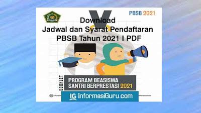Download Jadwal, Syarat, dan Link Pendaftaran Program Beasiswa Santri Berprestasi (PBSB) Tahun 2021 I PDF