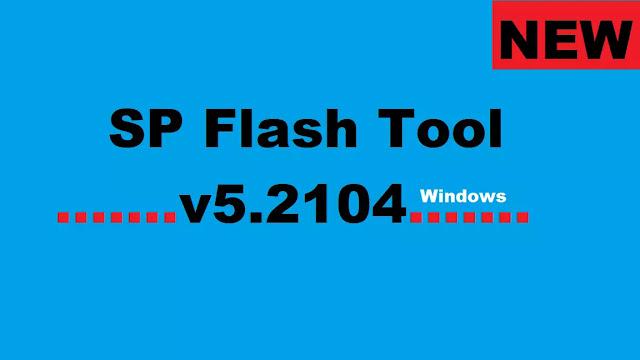 SP Flash Tool v5.2104 Download