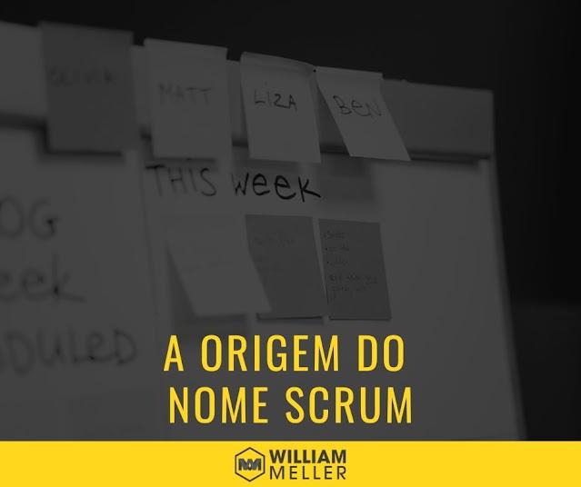 A origem do nome Scrum