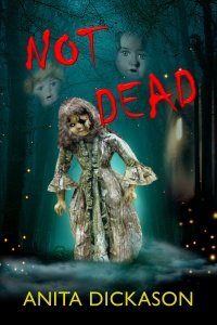 Not Dead (Anita Dickason)
