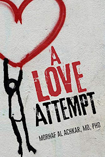 A Love Attempt: Your Practical Guide to Love book promotion by Morhaf Al Achkar
