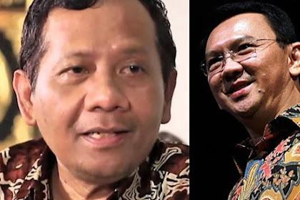 Mahfud MD: Ahok Tak Punya Kesempatan Jadi Capres maupun Menteri