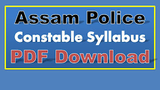 ASSAM Police Constable Syllabus