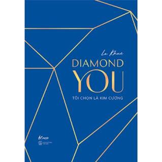 Diamond You – Tôi Chọn Là Kim Cương ebook PDF-EPUB-AWZ3-PRC-MOBI