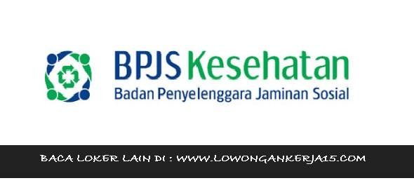 Lowongan Kerja BPJS Kesehatan Via Online