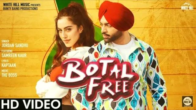 Botal Free Lyrics | Jordan Sandhu | Samreen Kaur | Kaptaan