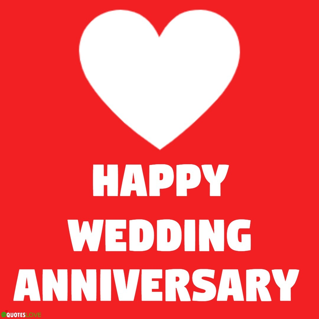 (Latest) Happy Wedding Anniversary Images, Poster, Photos, Card