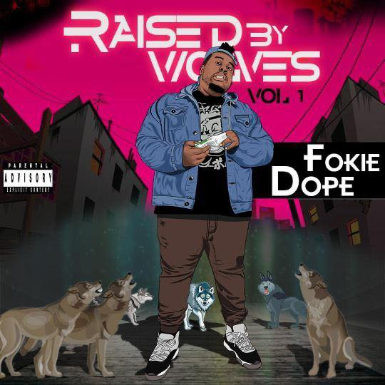 Fokie Dope - Raised by Wolves (EP)