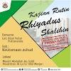 Kajian Rutin Riyadhus Shalihin: Keutamaan Zuhud bersama Ustadz Rizal Yuliar Putrananda hafidzahullahu