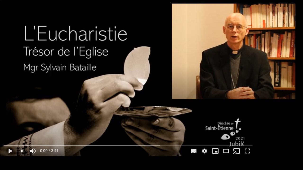 video mgr bataille eucharistie trésor de vie