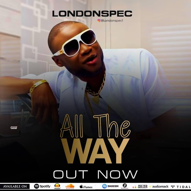 Video: LondonSpec - All the Way