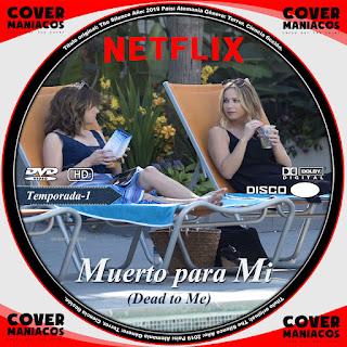 GALLETA MUERTO PARA MI - DEAD TO ME 2019 TEMPORADA 1[COVER DVD-NETFLIX]