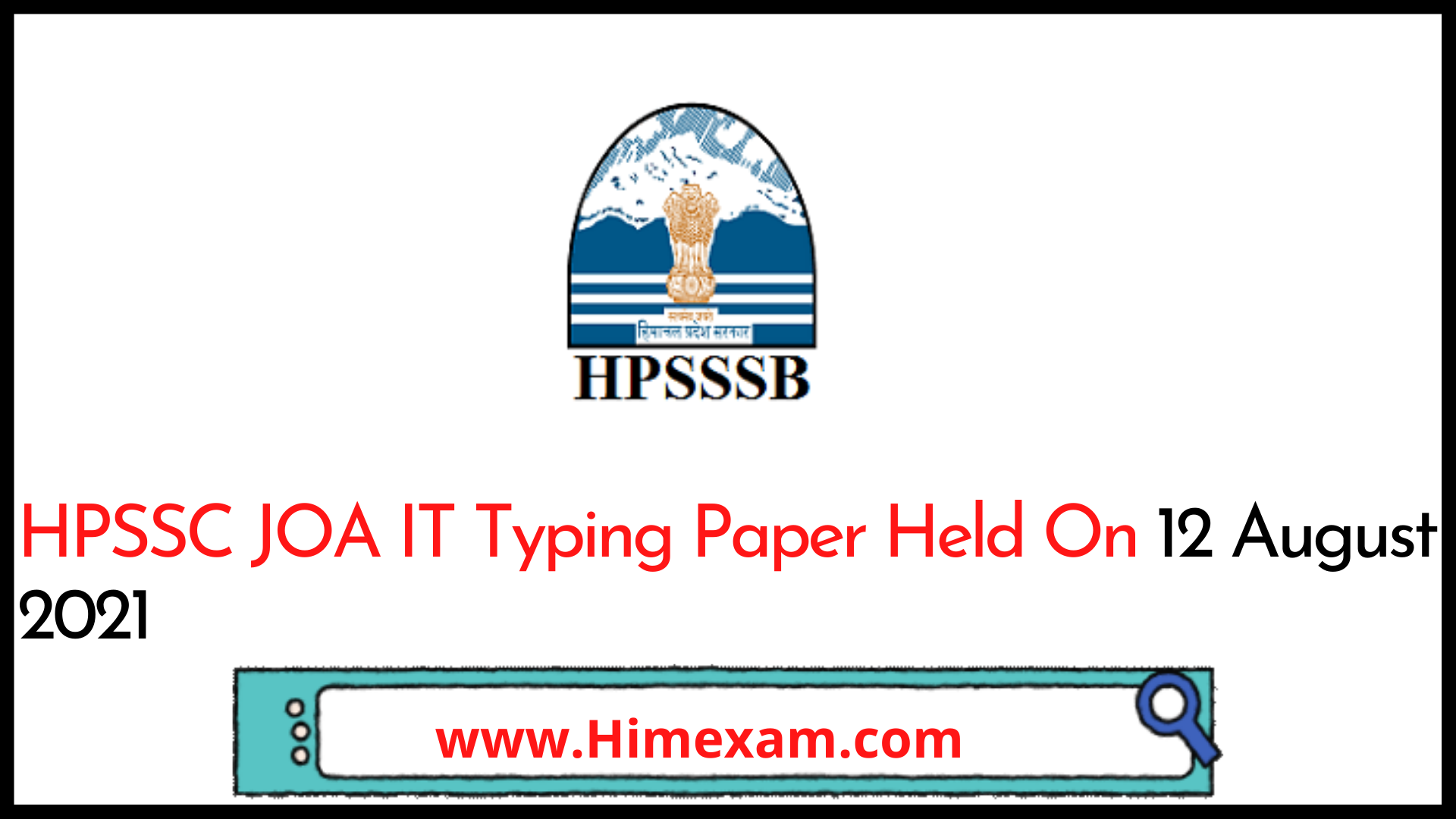 HPSSC JOA IT Typing Paper Held On 12 August 2021
