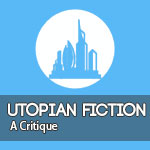 Star Wars or Star Trek  a critique of Utopian fiction