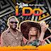 AUDIO | Wini Ft Darassa - I Do | Mp3 DOWNLOAD
