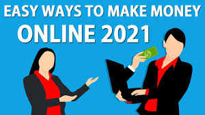The easiest way to generate income in 2021 online