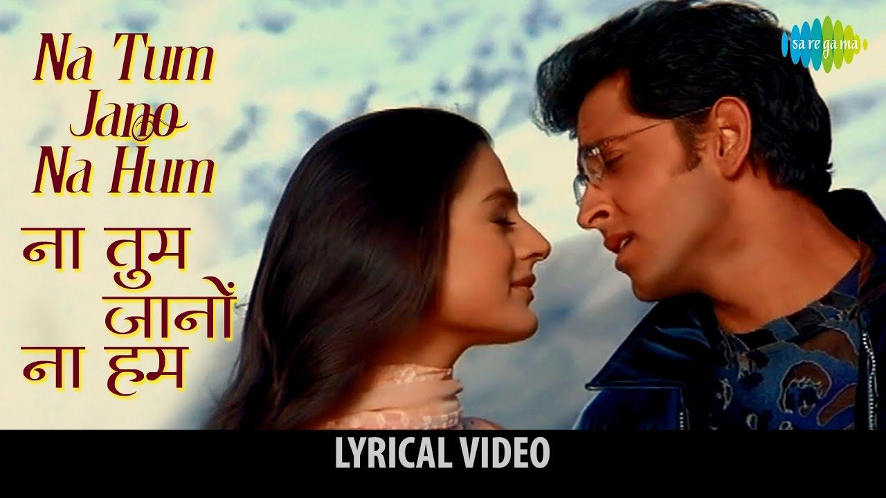 Na Tum Jaano Na Hum Lyrics