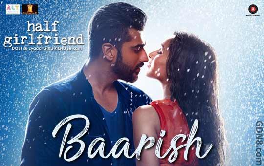 Baarish - Half Girlfriend | Arjun, Shraddha