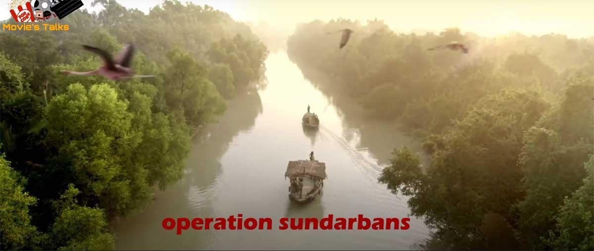 Operation Sundarbans Full Movie Download