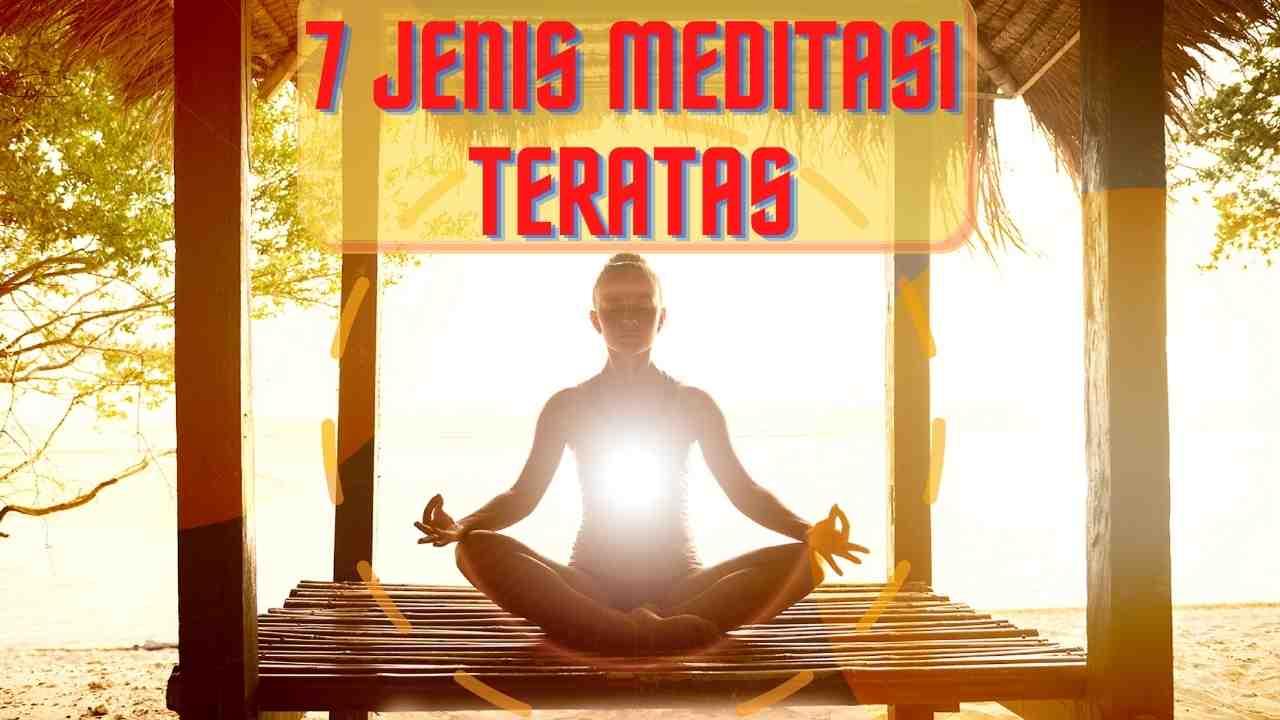 jenis meditasi teratas