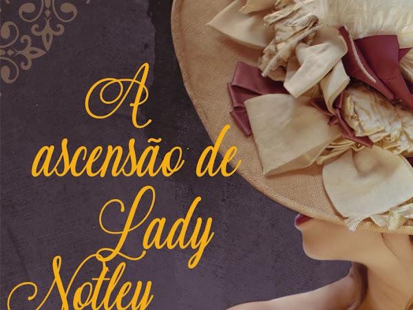 Resenha: A ascensão de Lady Notley  - Rachel Anderson