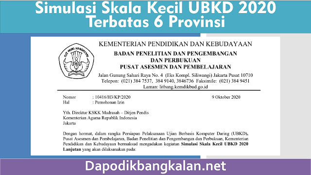 Simulasi Skala Kecil UBKD 2020 Terbatas 6 Provinsi