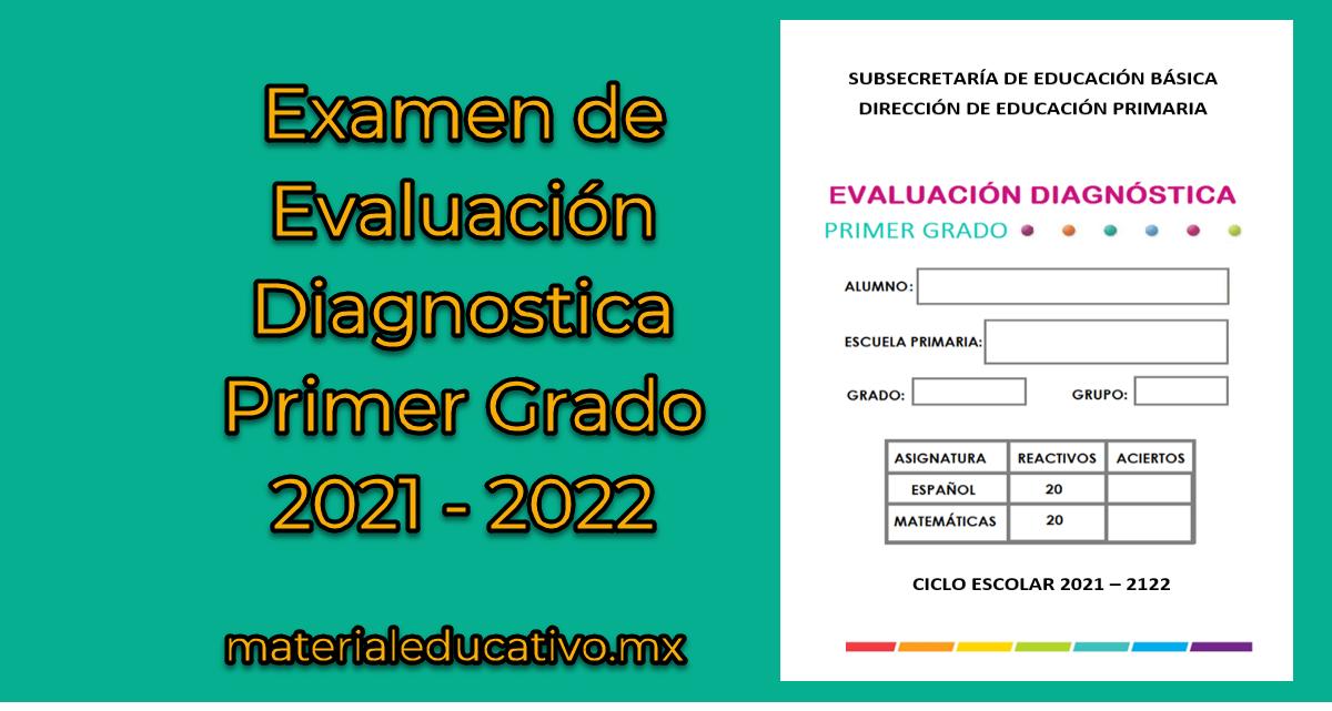 Propuesta de Examen Diagnostico para 1er grado de primaria (Nuevo León)